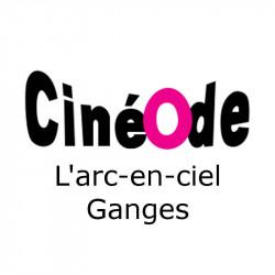 Ticket cinéma CinéOde l'arc en ciel Ganges moins cher