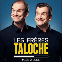 réduction place spectacle Les Frères Taloche